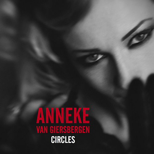 Play & Download Circles by Anneke van Giersbergen | Napster
