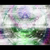 The Triune by Magnetic Wind