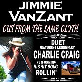 Cut From The Same Cloth by Jimmie Van Zant