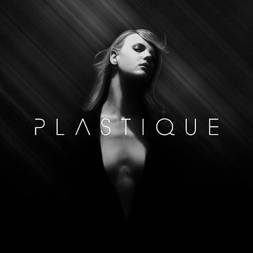 Play & Download Plastique by Plastique | Napster