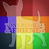 Tony Romera & Friends EP by Various Artists