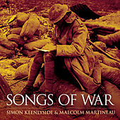 Play & Download Songs Of War by Simon Keenlyside | Napster