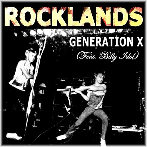 Play & Download Rocklands (feat. Billy Idol) by Generation X | Napster