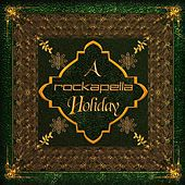 Play & Download A Rockapella Holiday by Rockapella | Napster