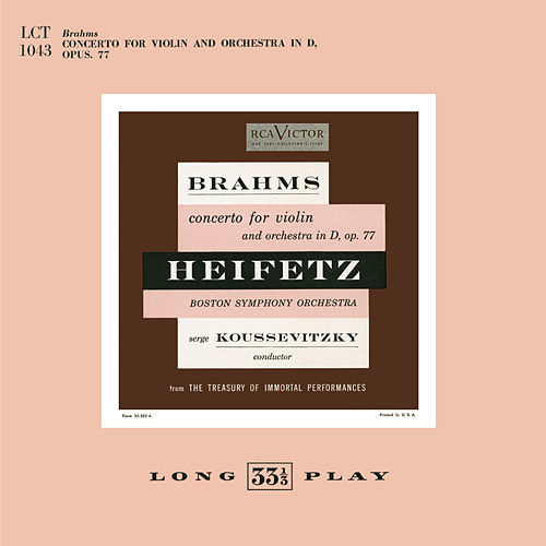 Play & Download Brahms: concerto for violin and orchestra in D, op.77 by Jascha Heifetz | Napster