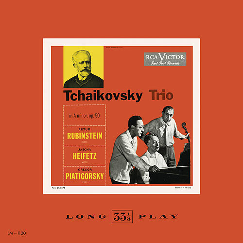 Tchaikovsky: Trio in A minor, Op. 50 by Jascha Heifetz
