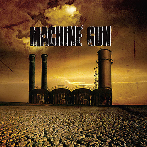 Machine Gun by Machine Gun