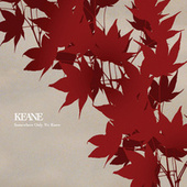 Play & Download Somewhere Only We Know by Keane | Napster