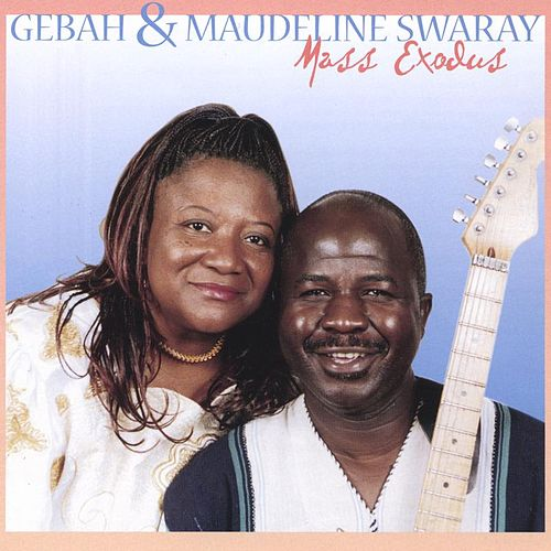 Play & Download Mass Exodus by Gebah & Maudeline Swaray | Napster