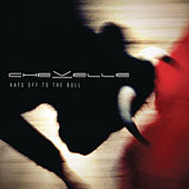 Hats Off To The Bull von Chevelle