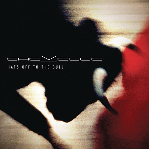 Play & Download Hats Off To The Bull by Chevelle | Napster