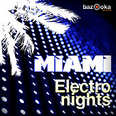 Miami Electro Nights by Various Artists