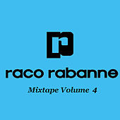 Play & Download Mixtape Vol. 4 by Raco Rabanne | Napster