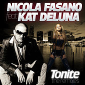 Play & Download Tonite Remixes by Nicola Fasano | Napster