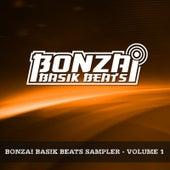 Bonzai Basik Beats Sampler - Volume 1 by Various Artists