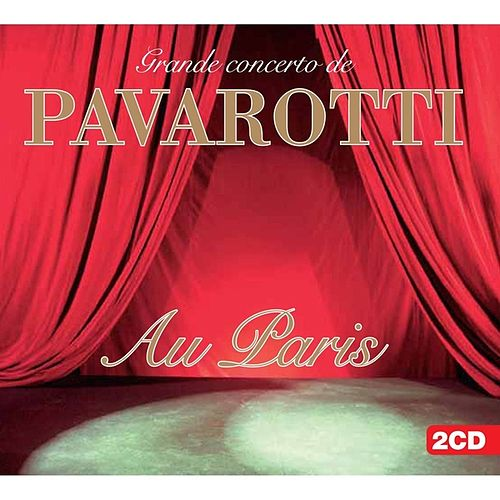 Play & Download Au Paris by Luciano Pavarotti   Napster