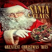 Santa Claus (Greatest Christmas Hits) by Christmas Groove Band