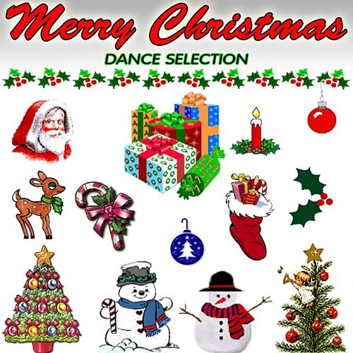 Play & Download Merry Christmas Dance Selection (20 hits for a dancing christmas party) by Various Artists | Napster