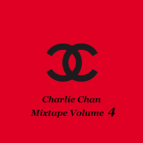 Mixtape Volume 4 by Charlie Chan
