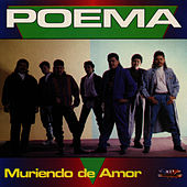 Play & Download Muriendo de Amor by Poema | Napster