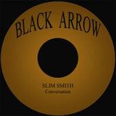 Conversation by Slim Smith