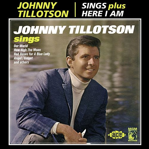 Play & Download Sings/Here I Am by Johnny Tillotson | Napster