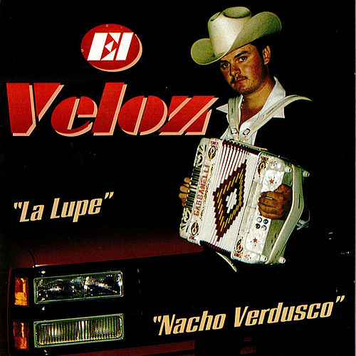 Play & Download Nacho Verdusco by El Veloz De Sinaloa | Napster