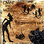 Play & Download The Screamin' Cat by Omar and The Howlers | Napster