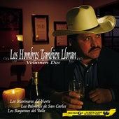 Los Hombres Tambien Lloran Vol. 2 by Various Artists