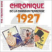 The French Song / Chronique De La Chanson Française [1927], Volume 4 by Various Artists