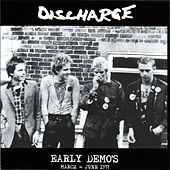 Play & Download Early Demos - March - June 1977 by Discharge | Napster