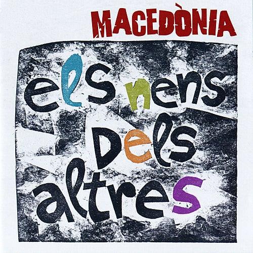 Els Nens dels Altres by Macedònia