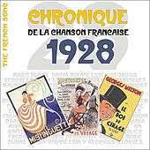 The French Song / Chronique De La Chanson Française [1928], Volume 5 by Various Artists
