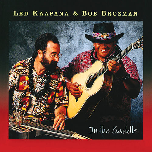 Play & Download In The Saddle by Ledward Kaapana | Napster