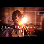 Play & Download A Mirror, a Torch by Slowdown | Napster