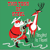 Play & Download Tangled in Tinsel by Two Tons Of Steel | Napster