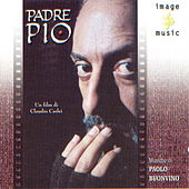 Play & Download Padre Pio by Paolo Buonvino | Napster