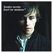 Play & Download Don't Be Shallow by Sondre Lerche | Napster