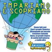 Impariamo E Scopriamo by Roberto Carlotta
