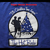 Play & Download Presents The Hot Rods (It's Christmas Time Again) by Tiger Room | Napster