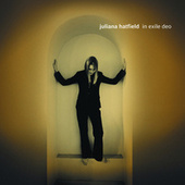 Play & Download In Exile Deo by Juliana Hatfield | Napster