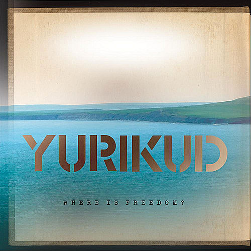 Play & Download Where Is Freedom? by Yurikud | Napster