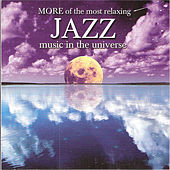 Play & Download More Of The Most Relaxing Jazz Music... by Various Artists | Napster