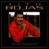 Play & Download El De Siempre by Tito Rojas | Napster