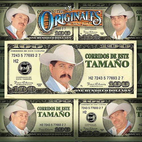 Play & Download Corridos De Este Tamano by Los Originales De San Juan | Napster