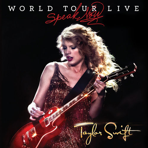 Play & Download Speak Now World Tour Live by Taylor Swift | Napster