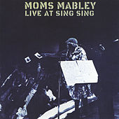 Live At Sing Sing by Moms Mabley