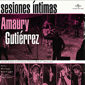 Play & Download Sesiones Íntimas by Amaury Gutiérrez | Napster
