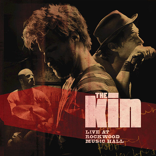 Live At Rockwood Music Hall by The Kin