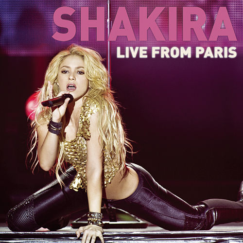 Play & Download Live From Paris by Shakira | Napster